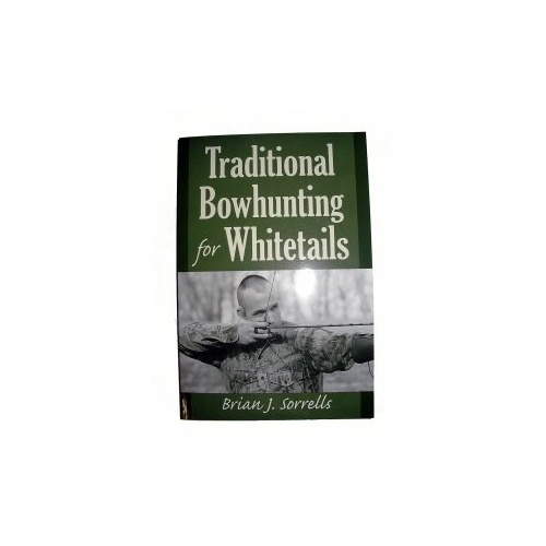 Traditional Bowhunting Book
